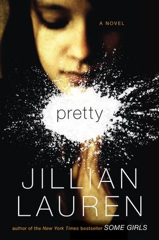 Pretty by Jillian Lauren