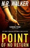 Point of No Return (Turning Point, #1)