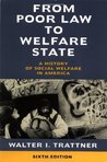 From Poor Law to Welfare State: A History of Social Welfare in America
