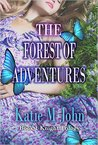 The Forest of Adventures (Knight Trilogy, #1)