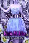 Star Fire (The Knight Trilogy, #3)