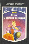 Atlan, o Solitário do Tempo (Perry Rhodan, Atlan e Árcon, #50)
