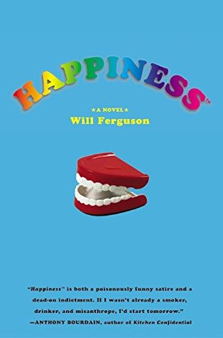 Happiness by Will Ferguson