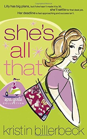 She's All That by Kristin Billerbeck