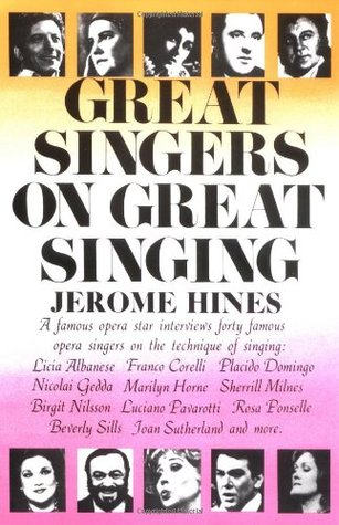 Great Singers on Great Singing by Jerome Hines
