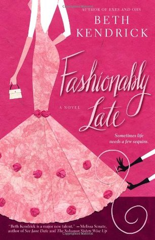 Fashionably Late by Beth Kendrick