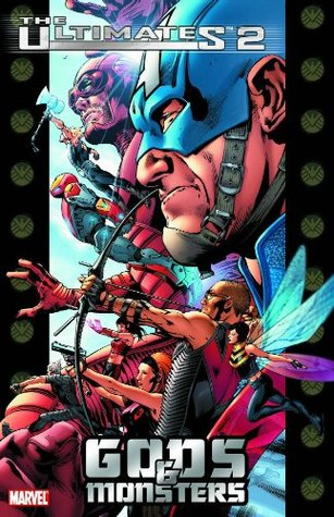 The Ultimates 2, Vol. 1 by Mark Millar