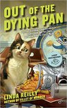 Out of the Dying Pan (Deep Fried Mystery #2)