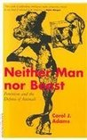 Neither Man Nor Beast