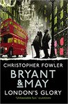 London's Glory (Bryant & May, #12.5)