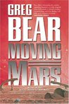 Moving Mars (Queen of Angels, #3)