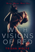 With Visions of Red (Broken Bonds, #1)