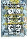 Unlocking the Secrets of The Soul: Sacred Geometry and the Paths of Power