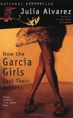 How the García Girls Lost Their Accents by Julia Alvarez