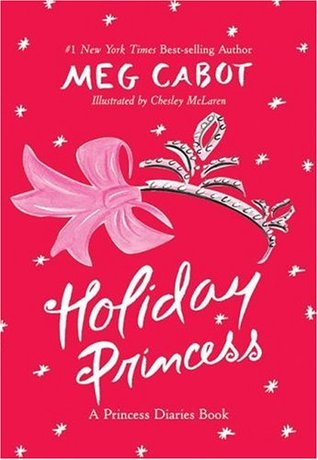 Holiday Princess (The Princess Diaries, #10.1)