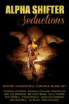 Alpha Shifter Seductions (Shifter Paranormal Romance Boxed Set)