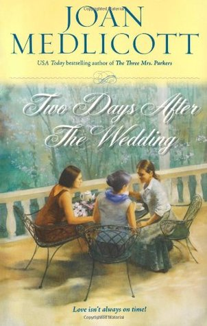 Two Days After the Wedding (Ladies of Covington, #6)