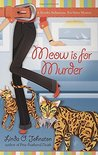 Meow is for Murder (Kendra Ballantyne, Pet-Sitter Mystery #4)