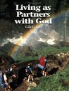 Living as Partners With God