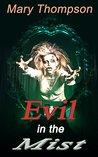 Horror Book: Evil in the Mist