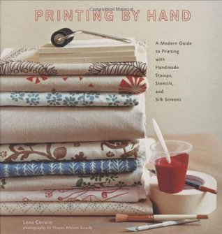 Printing by Hand by Lena Corwin