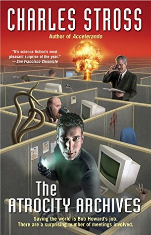 The Atrocity Archives by Charles Stross