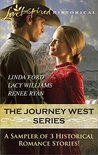 The Journey West Series Sampler: Wagon Train Reunion\Wagon Train Sweetheart\Wagon Train Proposal