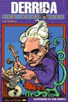 Derrida for Beginners (A Writers and Readers Beginners Documentary Comic Book)