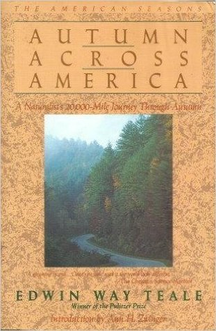 Autumn Across America: A Naturalist's Record of a 20,000-Mile Journey Through the North American Autumn