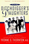 The Ditchdigger's Daughters by Yvonne Thornton