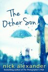 The Other Son: A gripping family drama - a tale of secrets, hope and redemption.