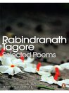 Selected Poems: Rabindranath Tagore (Twentieth Century Classics)