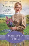 Scattered Petals (Texas Dreams, #2)