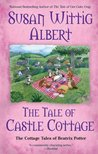 The Tale of Castle Cottage (The Cottage Tales of Beatrix Potter, #8)