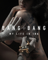Bang Bang: My Lif...
