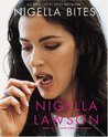 Nigella Bites: From Family Meals to Elegant Dinners--Easy, Delectable Recipes for Any Occasion