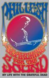 Searching for the Sound by Phil Lesh