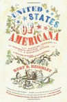 United States of Americana: Backyard Chickens, Burlesque Beauties, and Handmade Bitters: A Field Guide to the New American Roots Movement