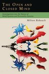 The Open and Closed Mind: Investigations into the Nature of Belief Systems and Personality Systems