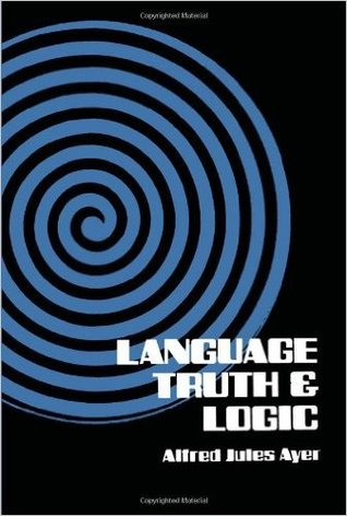 Language, Truth, and Logic by A.J. Ayer