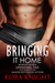 Bringing It Home (Up-Ending Tad: A Journey of Erotic Discovery, #5)