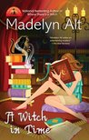 A Witch in Time (A Bewitching Mystery, #6)