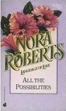 All The Possibilities by Nora Roberts
