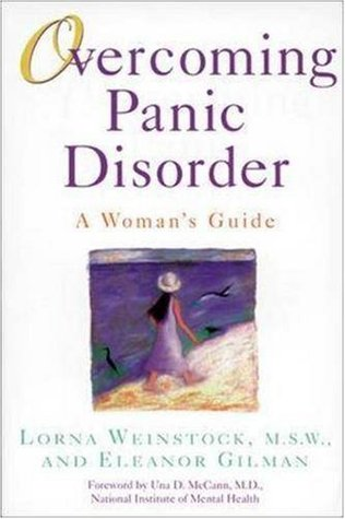 Overcoming Panic Disorder: A Woman's Guide