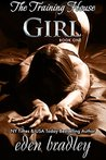 Girl (The Training House, #1)
