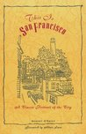 This Is San Francisco: A Classic Portrait of the City