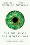 The Future of the Professions by Richard Susskind