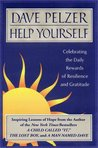 Help Yourself: Celebrating the Daily Rewards of Resilience and Gratitude