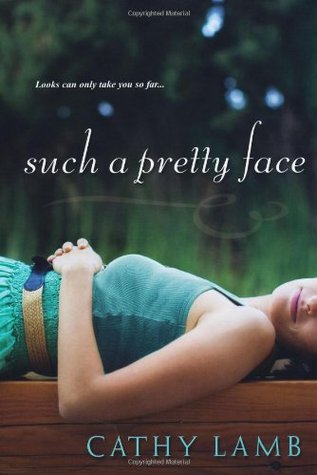 Such a Pretty Face by Cathy Lamb