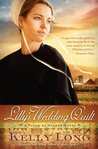 Lilly's Wedding Quilt (Patch of Heaven, #2)